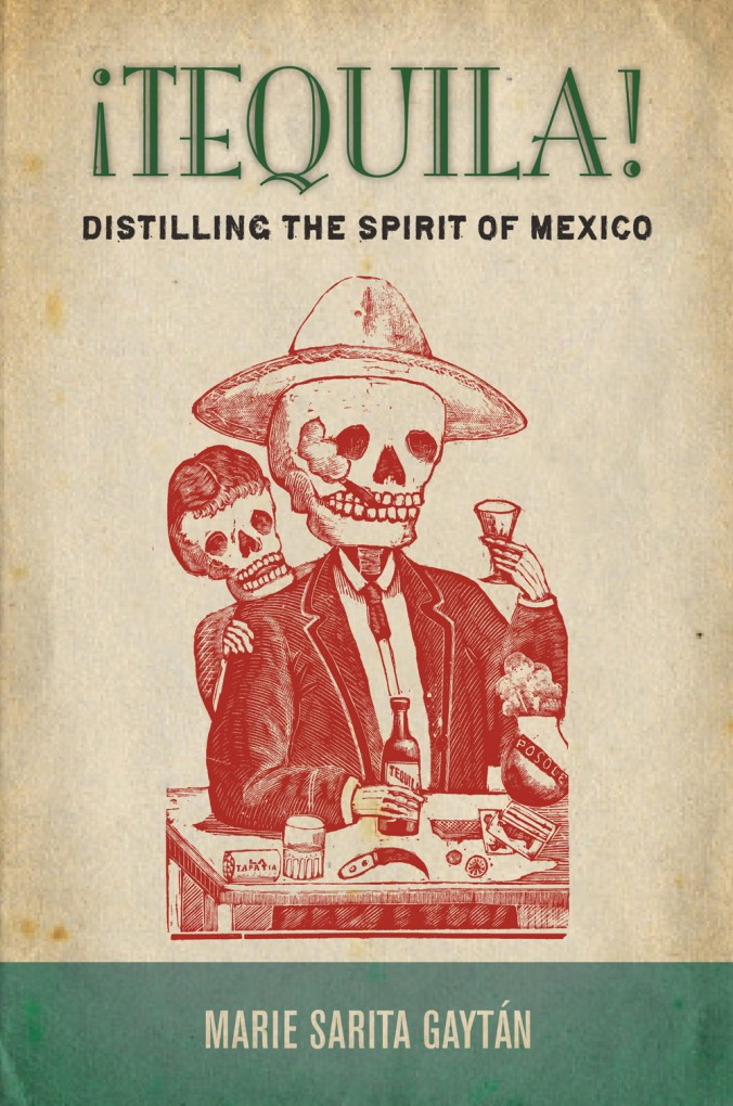 Tequila- Distilling the spirit of Mexico
